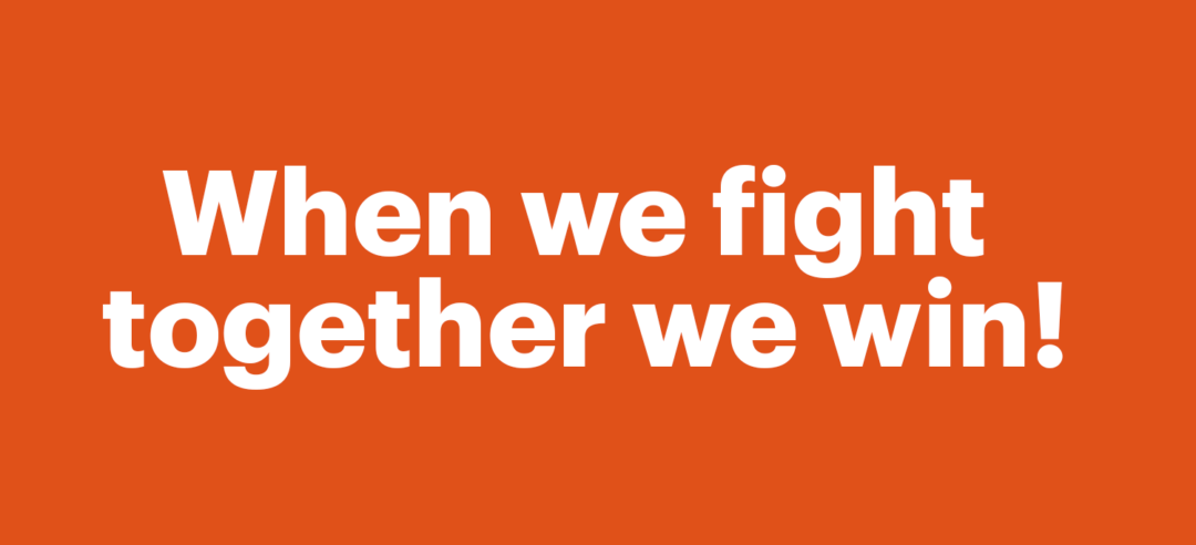 When we fight together we win!...